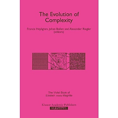 The Evolution of Complexity: The Violet of 'Einstein Meets Magritte'(Einstein Meets Magritte: An Inte (9789048152445)