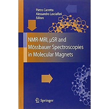 NMR-MRI, µSR and MOssbauer Spectroscopies in Molecular Magnets, New Book (9788847005310)