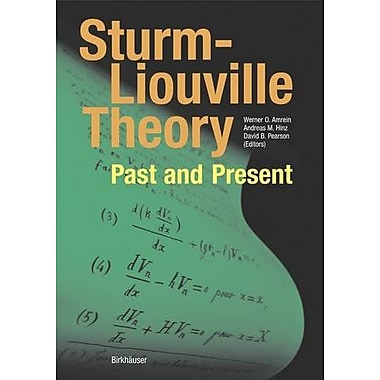 Sturm-Liouville Theory: Past and Present, New Book (9783764370664)