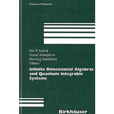 Infinite Dimensional Algebras and Quantum Integrable Systems (Progress in Mathematics), Used Book (9783764372156)