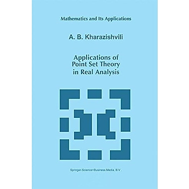 Applications of Point Set Theory in Real Analysis (Mathematics and Its Applications), New Book (9789048150069)