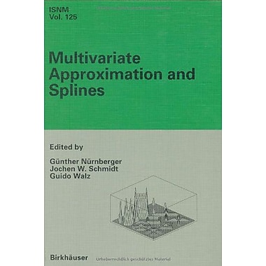 Multivariate Approximation and Splines: Conference in Mannheim, September 7-10, 1996(International Se, Used Book (9783764356545)