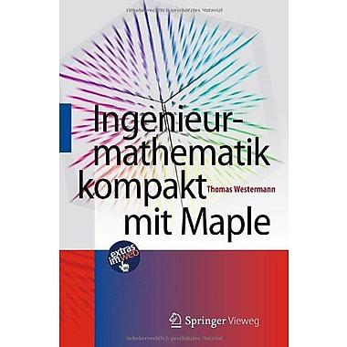 Ingenieurmathematik kompakt mit Maple (German Edition), Used Book (9783642250521)