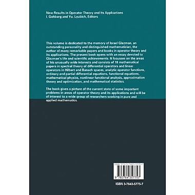 New Results in Operator Theory and Its Applications: The Israel M. Glazman Memorial Volume(Operator Th, New Book (9783764357757)