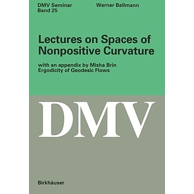 Lectures on Spaces of Nonpositive Curvature (Oberwolfach Seminars), New Book (9783764352424)