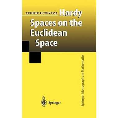 Hardy Spaces on the Euclidean Space (Springer Monographs in Mathematics), Used Book (9784431703198)