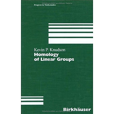 Homology of Linear Groups, Used Book (9783764364151)