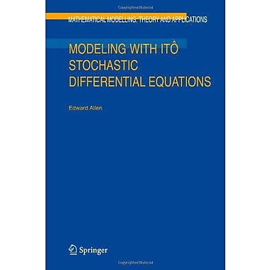 Modeling with Itô Stochastic Differential Equations (Mathematical Modelling: Theory and Applications), Used(9789048174874)
