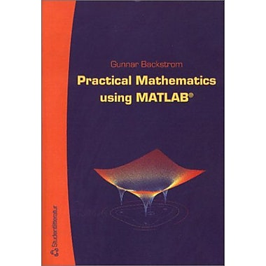 Practical Mathematics Using MATLAB (9789144015521)
