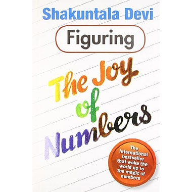 Figuring the Joy of Numbers, New Book (9788122200386)