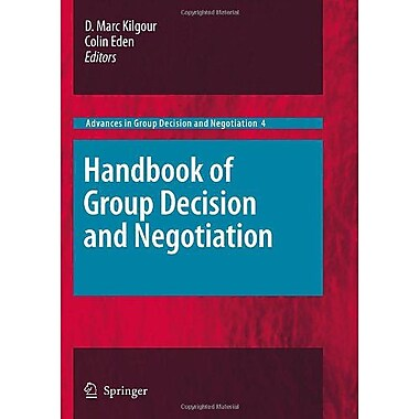Handbook of Group Decision and Negotiation (Advances in Group Decision and Negotiation), New Book (9789048190966)
