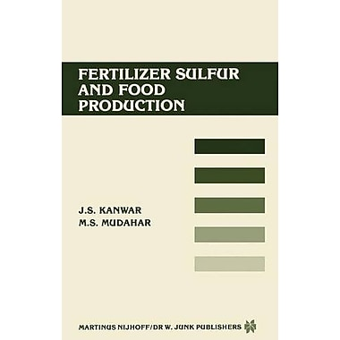 Fertilizer sulfur and food production: Research and Policy Implications for Tropical Countries, New Book (9789024732432)