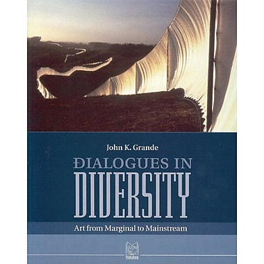 Dialogues in Diversity: Art from Marginal to Mainstream (9788890196072)