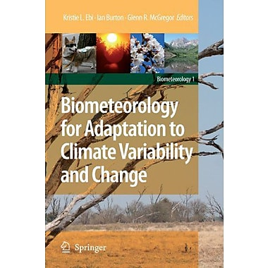 Biometeorology for Adaptation to Climate Variability and Change, New Book (9789048180288)