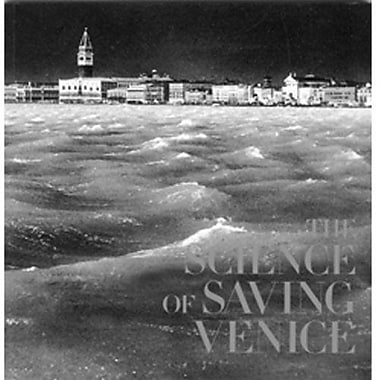 SCIENCE OF SAVING VENICE, THE, New Book (9788842213109)
