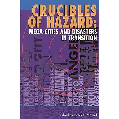 Crucibles of Hazard: Mega-cities and Disasters in Transition, Used Book (9789280809879)
