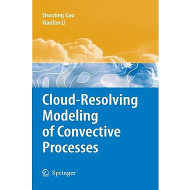 Cloud-Resolving Modeling of Convective Processes, Used Book (9789048178292)