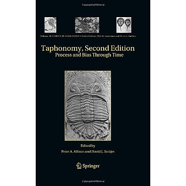 Taphonomy: Process and Bias Through Time (Topics in Geobiology) (9789048186426)