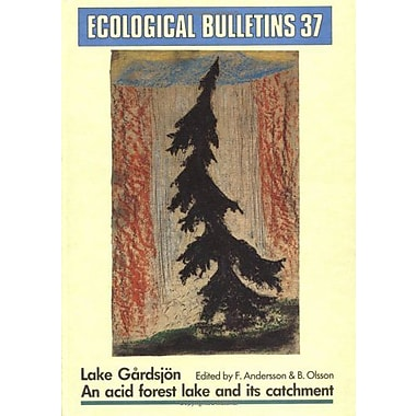 Ecological Bulletins, Lake GÃ¥rdsjOn Ecological: An acid forest lake and its catchments (9789186344252)