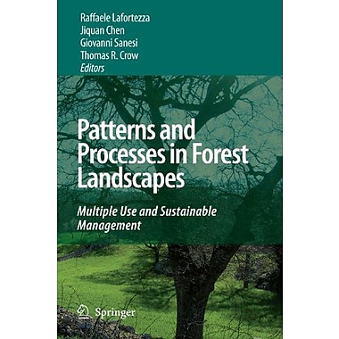 Patterns and Processes in Forest Landscapes: Multiple Use and Sustainable Management (9789048178957)