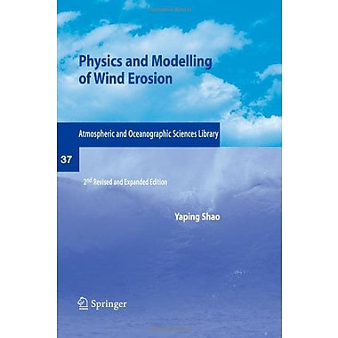 Physics and Modelling of Wind Erosion (Atmospheric and Oceanographic Sciences Library), Used Book (9789048180202)