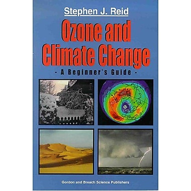 Ozone and Climate Change: A Beginner's Guide, New Book (9789056992323)