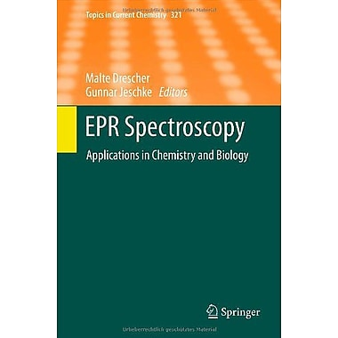 EPR Spectroscopy: Applications in Chemistry and Biology (Topics in Current Chemistry), New Book (9783642283468)
