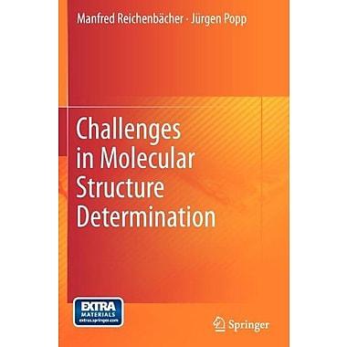 Challenges in Molecular Structure Determination (9783642243899)