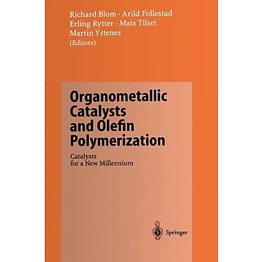 Organometallic Catalysts and Olefin Polymerization: Catalysts for a New Millennium, Used Book (9783642639876)