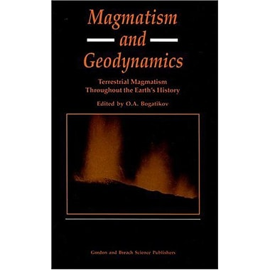 Magmatism and Geodynamics: Terrestrail Magmatism Throughout the Earth's History, Used Book (9789056991685)