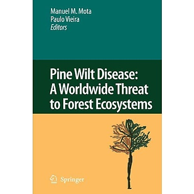 Pine Wilt Disease: A Worldwide Threat to Forest Ecosystems, New Book (9789048178865)