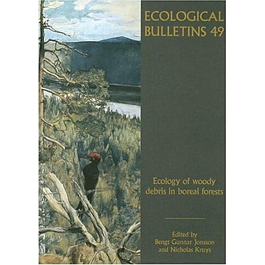 Ecological Bulletins, Ecology of Woody Debris in Boreal Forests (9788716164322)