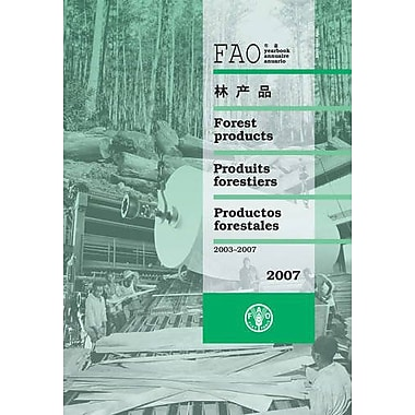 Yearbook of Forest Products 2007: 2003-2007 (FAO Statistics Series), New Book (9789250062358)