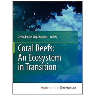 Coral Reefs: An Ecosystem in Transition, New Book (9789400701151)