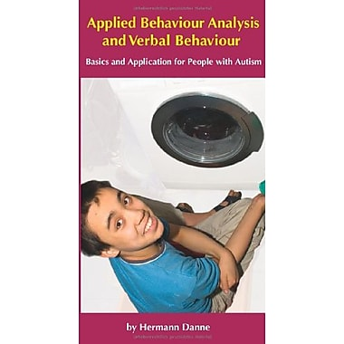 Applied Behaviour Analysis and Verbal Behaviour: Basics and Application for People with Autism, Used Book (9783941942028)