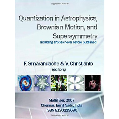 Quantization in Astrophysics, Brownian Motion, and Supersymmetry (9788190219099)