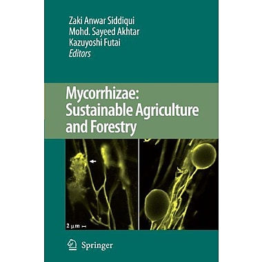Mycorrhizae: Sustainable Agriculture and Forestry, New Book (9789048179800)