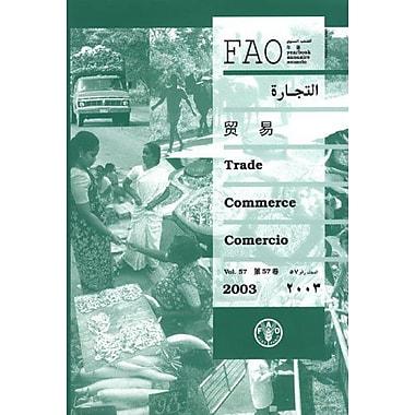 Fao Trade Year 2003(Fao Trade Year/Annuaire Fao Du Commerce/Anuario Fao De Comercie)(Multilingual Edition), Used(9789250052755)