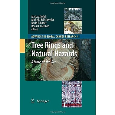 Tree Rings and Natural Hazards: A State-of-Art (Advances in Global Change Research), New Book (9789048187355)