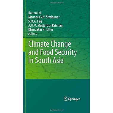 Climate Change and Food Security in South Asia, New Book (9789048195152)