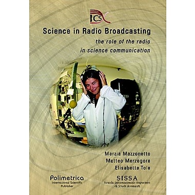 Science in Radio Broadcasting: The role of the radio in science communication, New Book (9788876990182)