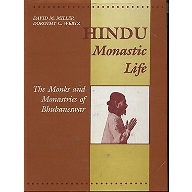 Hindu Monastic Life: The Monks and Monasteries of Bhubaneswar, New Book (9788173041563)