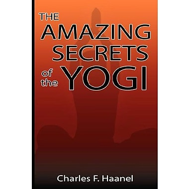 The Amazing Secrets of the Yogi, New Book (9789562912402)