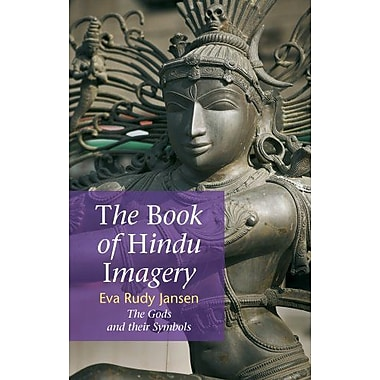 The Book of Hindu Imagery: Gods, Manifestations and Their Meaning, Used Book (9789074597074)