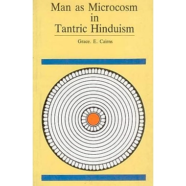 Man as Microcosm in Tantric Hinduism, Used Book (9788173046575)