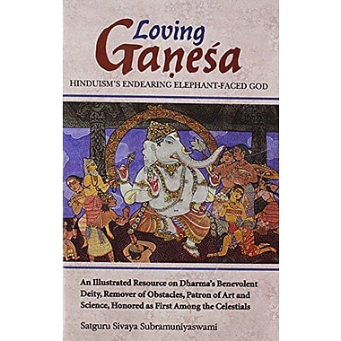 Loving Ganesa: Hinduism's Endering Elephant Faced God, Used Book (9788120815063)