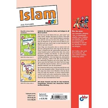 Islam fur Kids: Von den ersten Muslimen in Mekka bis zum Islam von heute (German Edition), Used Book (9783826686382)