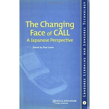 The Changing Face of CALL: A Japanese Perspective, New Book (9789026519352)