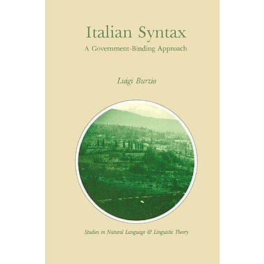 Italian Syntax: A Government-Binding Approach (Studies in Natural Language and Linguistic Theory), New Book (9789027720153)