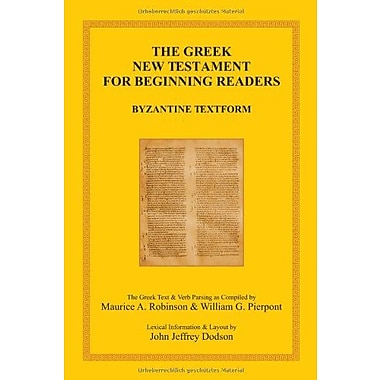 The Greek New Testament for Beginning Readers: The Byzantine Greek Text & Verb Parsing, Used Book (9783941750241)